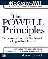 The Powell Principles (24 Lessons from Colin Powell, A Legendary Leader)