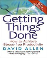 Getting Things Done (The Art of Stress Free Productivity)