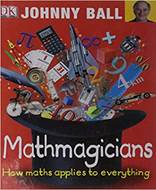 Mathmagicians How Maths Applies to Everything Big Questions