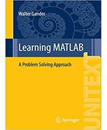 Learning MATLAB A Problem Solving Approach UNITEXT