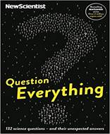 Question Everything (New Scientist)