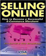 Selling Online (How to Become a Successful E Commerce Merchant)