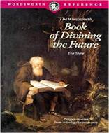 BOOK OF DIVINING THE FUTU (Wordsworth Collection)