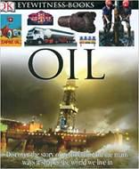 Oil (DK Eyewitness Books)