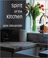 Spirit of the Kitchen (Spirit of the Home)