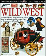 Eyewitness Wild West Eyewitness Books